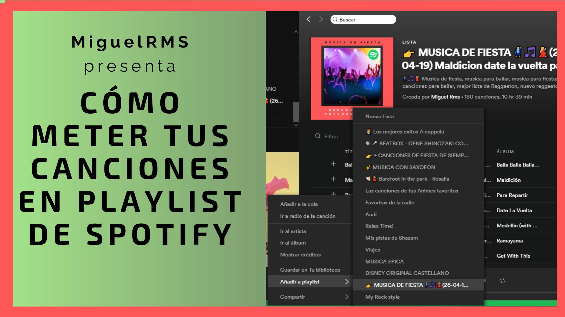 Como meter tus canciones en Playlist de Spotify