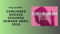 canciones nuevas segunda semana abril 2020